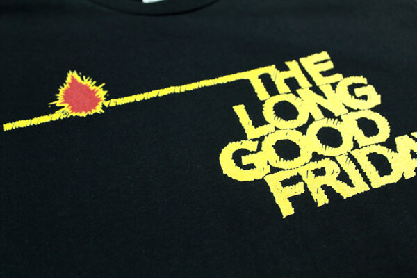 The Long Good Friday Tee front close-up